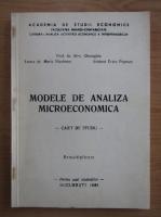 Anticariat: Alexandru Gheorghiu - Modele de analiza microeconomica. Caiet de studiu