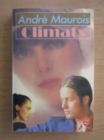Anticariat: Andre Maurois - Climats