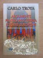 Carlo Troya - Argumente pentru rescrierea istoriei europene