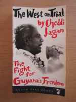 Anticariat: Cheddi Jagan - The West on Trial