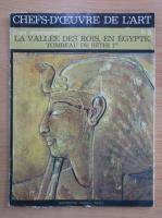 Anticariat: Chefs-d'oeuvre de l'art, nr. 3. L'art ornemental. La Vallee des Roi, en Egypte tombeau de Sethi 1er