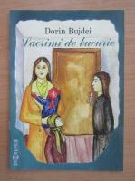 Anticariat: Dorin Bujdei - Lacrimi de bucurie