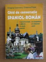 Dragos Cojocaru - Ghid de conversatie spaniol-roman
