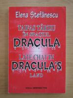 Anticariat: Elena Stefanescu - Taifas tarziu in spatiul Dracula (editie bilingva)