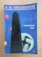 Anticariat: Erich Maria Remarque - L'obelisque noir