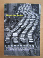 Anticariat: Genoveva Logan - Puterea celor lipsiti de putere (editie bilingva)