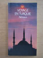 Anticariat: Gerry Crawshaw - Voyage en Turquie. Arthaud
