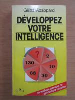 Gilles Azzopardi - Developpez votre intelligence