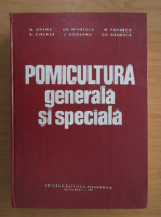 Grigore Mihaescu - Pomicultura generala si speciala
