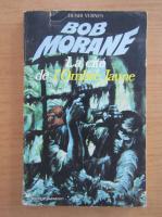Henri Vernes - Bob Morane. La cite de l'Ombre Jaune