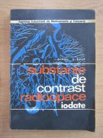 Anticariat: I. Birzu - Substante de contrast radioopace iodate