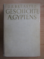Anticariat: J. H. Breasted - Geschichte aegyptens