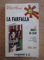 Anticariat: James Cain - La Farfalla