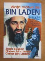 Jean Sasson - Viata alaturi de Bin Laden