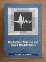 Anticariat: Jens Trampe Broch - Mechanical vibration and shock measurements