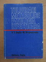 Anticariat: M. Dragomirescu - Tulburari metabolice in patologia infectioasa