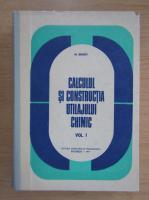 Anticariat: M. Renert - Calculul si constructia utilajului chimic (volumul 1)