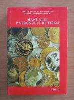 Anticariat: Manualul patronului de firma (volumul 2)