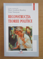 Mary Lyndon Shanley - Reconstructia teoriei politice