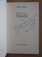 Anticariat: Mihai Dutescu - Dulcea pierdere (cu autograful autorului)