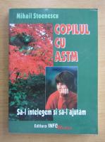 Mihail Stoenescu - Copilul cu astm
