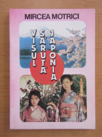 Mircea Motrici - Visul saruta Japonia
