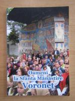 Anticariat: Oameni la Sfanta Manastire Voronet