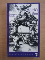 Anticariat: Rosemarie Schuder - Witch's son