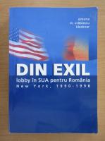Anticariat: Simona M. Vrabiescu Kleckner - Din exil. Lobby in SUA pentru Romania (New York, 1990-1998)