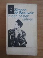 Simone de Beauvoir - In den besten Jahren