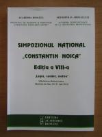 Simpozionul National Constantin Noica. Editia a VIII-a