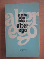 Stefan Augustin Doinas - Alter ego