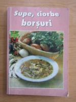 Anticariat: Supe, ciorbe, borsuri