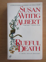 Anticariat: Susan Wittig Albert - Rueful death