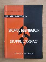 Anticariat: Zorel Filipescu - Stopul respirator si stopul cardiac