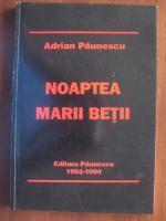 Adrian Paunescu - Noaptea marii betii