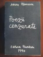 Adrian Paunescu - Poezii cenzurate