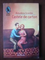 Anticariat: Almudena Grandes - Castele de carton