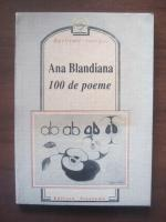 Anticariat: Ana Blandiana - 100 de poeme