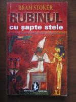 Bram Stoker - Rubinul cu sapte stele (editura Artemis, 2003)