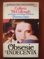 Colleen McCullough - Obsesie indecenta