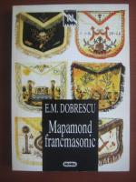Anticariat: Emilian M. Dobrescu - Mapamond francmasonic