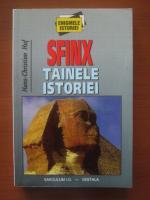 Anticariat: Hans-Christian Hut - Sfinx, tainele istoriei I-II