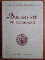 Anticariat: I. Ionascu - Bucurestii de odinioara in lumina sapaturilor arheologice