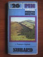 Anticariat: I. Popescu-Argesel - Suhard (colectia Muntii Nostri)