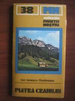 Anticariat: Ion Ionescu-Dunareanu - Piatra Craiului (colectia Muntii Nostri)