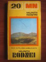 Anticariat: Iuliu Buta, Ana Aurelia Buta - Muntii Rodnei (colectia Muntii Nostri)