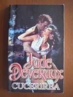 Anticariat: Jude Deveraux - Cucerirea