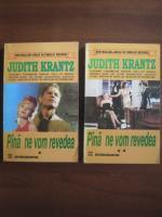 Judith Krantz - Pana ne vom revedea (2 volume)
