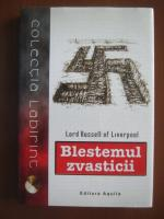 Anticariat: Lord Russell of Liverpool - Blestemul zvasticii